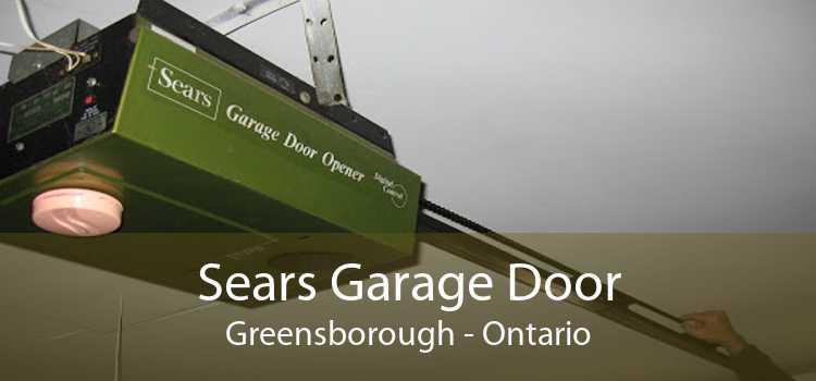 Sears Garage Door Greensborough - Ontario