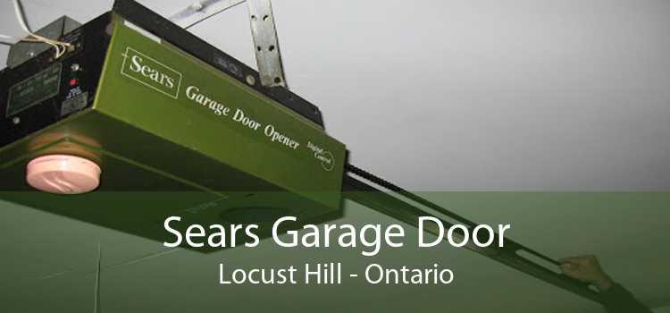 Sears Garage Door Locust Hill - Ontario