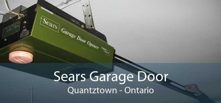 Sears Garage Door Quantztown - Ontario