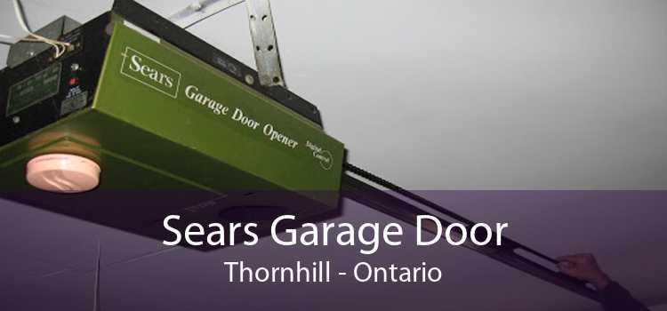 Sears Garage Door Thornhill - Ontario