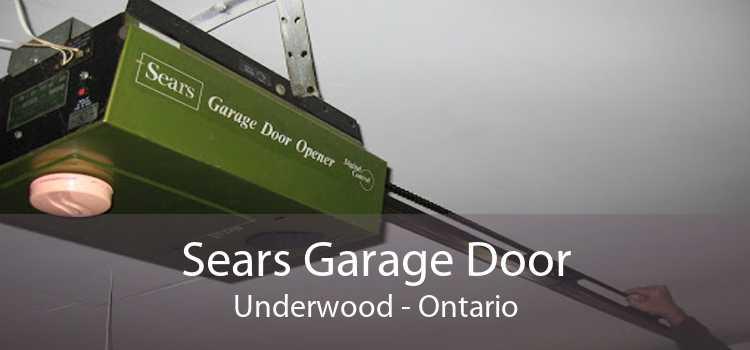 Sears Garage Door Underwood - Ontario