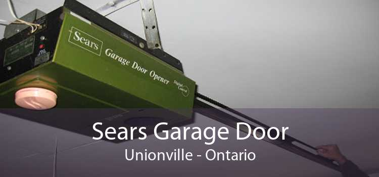 Sears Garage Door Unionville - Ontario