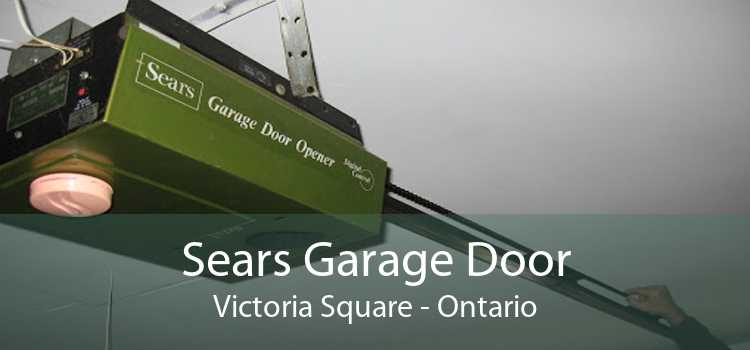 Sears Garage Door Victoria Square - Ontario