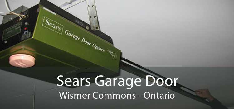 Sears Garage Door Wismer Commons - Ontario