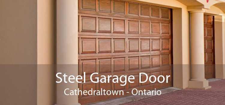 Steel Garage Door Cathedraltown - Ontario