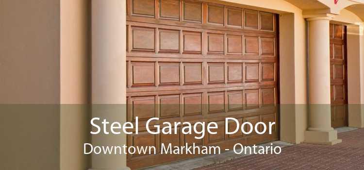Steel Garage Door Downtown Markham - Ontario