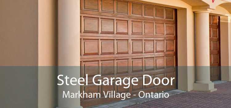Steel Garage Door Markham Village - Ontario